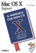 Mac OS X Jaguar 10 2  Il manuale che non c