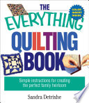 The Everything Quilting Book