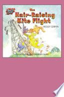 The Hair Raising Kite Flight