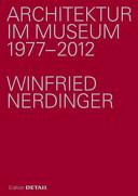 Architektur im Museum 1977 - 2012
