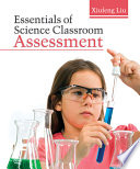 Essentials of Science Classroom Assessment