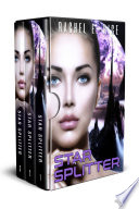Star Splitter  A New Adult Science Fiction Erotic Romance Fiction  Box Set