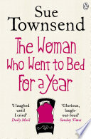 The Woman who Went to Bed for a Year by Sue Townsend