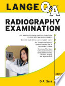 Lange Q A Radiography Examination  Eighth Edition