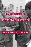 Profiles  Probabilities  and Stereotypes