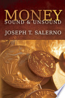 Money, Sound and Unsound