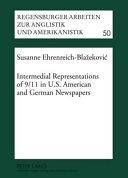 Intermedial Representations of 9 11 in U S  American and German Newspapers