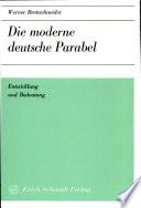 Die moderne deutsche Parabel