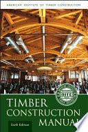 Timber Construction Manual