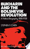 Bukharin and the Bolshevik Revolution
