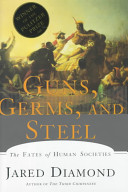 Guns  Germs And Steel : question of why the peoples...