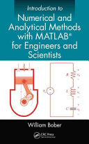 Introduction to Numerical and Analytical Methods with MATLAB® for Engineers and Scientists