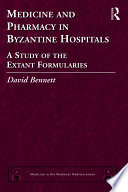 Medicine and Pharmacy in Byzantine Hospitals