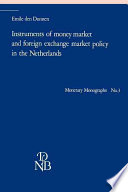 Instruments of Money Market and Foreign Exchange Market Policy in the Netherlands