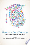 Changing the Face of Engineering