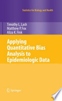 Applying Quantitative Bias Analysis to Epidemiologic Data