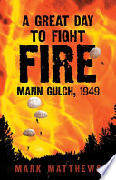 A Great Day To Fight Fire