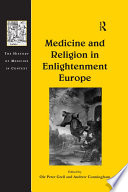 Medicine And Religion In Enlightenment Europe
