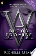 Vampire Academy: Blood Promise by Richelle Mead