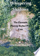 Whispering Shadows   The 11th Murray Barber P  I  case