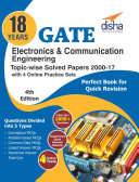 18 years GATE Electronics Engineering Topic-wise Solved Papers (2000 - 17) with 4 Online Practice Sets 4th Edition