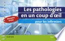 illustration Les pathologies en un coup d'oeil pour les infirmiers