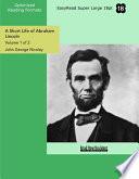 download ebook a short life of abraham lincoln (volume 1 of 2 ) (easyread super large 18pt edition) pdf epub