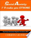 Social Anxiety  I  ll make you STRONG