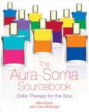 The Aura Soma Sourcebook