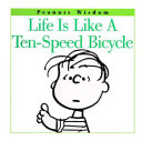 Life Is Like a Ten Speed Bicycle