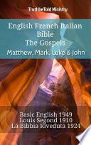 English French Italian Bible - The Gospels - Matthew, Mark, Luke & John