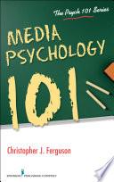 Media Psychology 101
