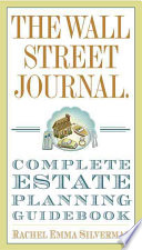 The Wall Street Journal Complete Estate Planning Guidebook