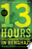 13 Hours : the brave men on the ground who...