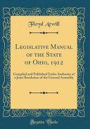 Legislative Manual Of The State Of Ohio 1912