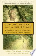 God  Dr  Buzzard  and the Bolito Man