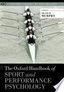 illustration du livre The Oxford Handbook of Sport and Performance Psychology