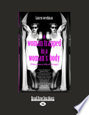 A Woman Trapped in a Woman s Body