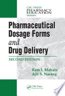 Pharmaceutical Dosage Forms and Drug Delivery  Second Edition