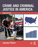 Crime and Criminal Justice in America