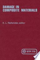 Damage in Composite Materials