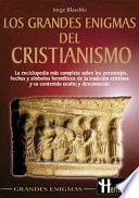 Los grandes enigmas del cristianismo