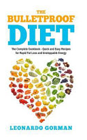 The Bulletproof Diet : best efforts, you find that you simply...
