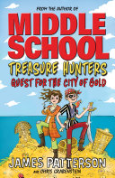 Treasure Hunters  Quest for the City of Gold
