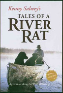 Kenny Salwey s Tales of a River Rat