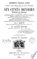 Grammaire pratique et nouveaux cours lexicologique de langue française