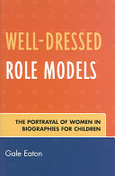 Well dressed Role Models The Content And Rhetoric Of Thirty Four