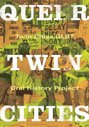 Ebook Queer Twin Cities Epub Twin Cities GLBT Oral History Project (Minn.) Apps Read Mobile