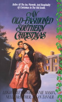 An Old Fashioned Southern Christmas
