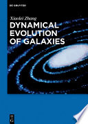 Dynamical Evolution of Galaxies
